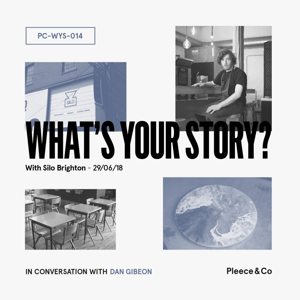 Silo Brighton  What's Your Story?